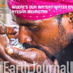 WHERE'S OUR WATER?- WATER CRISIS IN INDIA