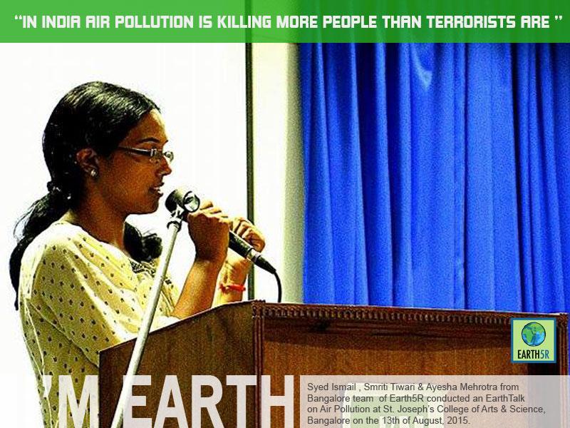 Air Pollution An Earth Talk at Bangalore by Earth5R Smriti Tiwari
