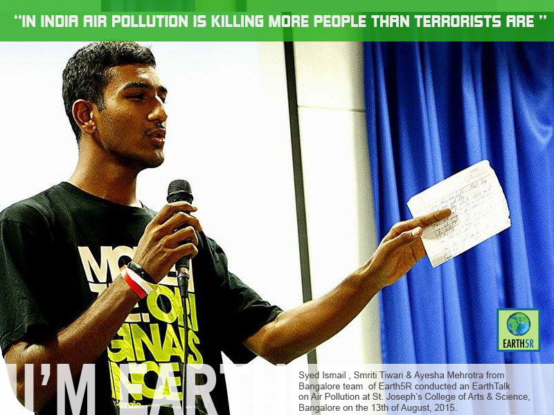 Air Pollution An Earth Talk at Bangalore by Earth5R Syed Ismail