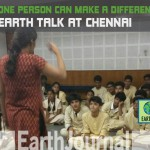 Can one person make a difference? Chennai  Earth Talk on Climate Change