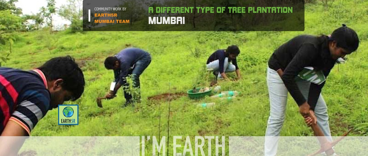 Community activity for plantation by Earth5R Mumbai on 16 July 2015 COVER