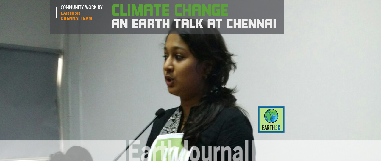 Chennai Earth Talk by Earth5R