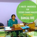 E-WASTE AWARENESS FOR FUTURE CHANGEMAKERS AT BANGALORE, INDIA