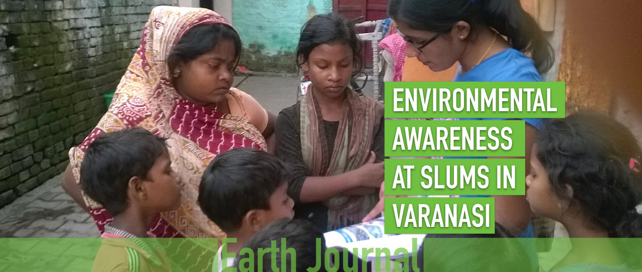 Environmental Awareness at Slums in Varanasi Earth5R
