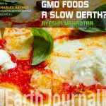 GMO FOODS: A SLOW DEATH?