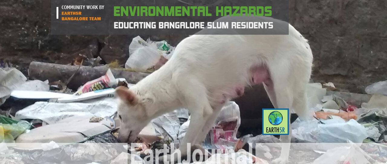 educating-bangalore-slum-residents-environmental-hazards-earth5r