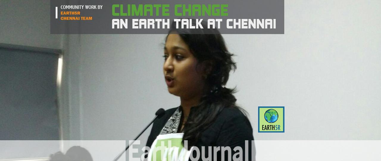 Chennai Earth Talk by Earth5R