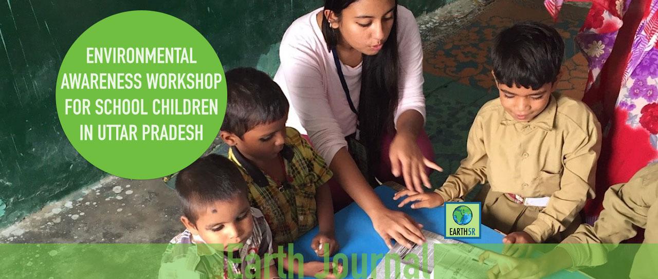 Uttar Pradesh Lucknow environmental awarenss by Earth5R