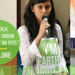 IMPACT OF URBAN DEVELOPMENT ON PETS: EARTH TALK BY TEAM EARTH5R, BANGALORE