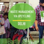 Waste Management via Upcycling at New Delhi