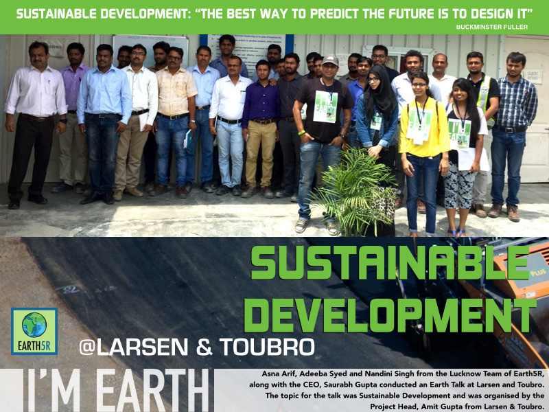 Sustainability Corporate Social Responsibility Lucknow Larsen Toubro Mumbai India Environmental NGO Earth5R